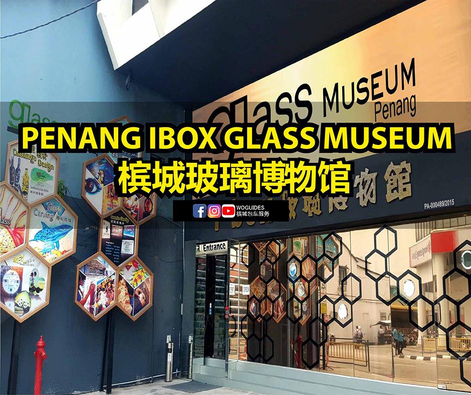penang van rental - penang ibox design glass museum (cover)