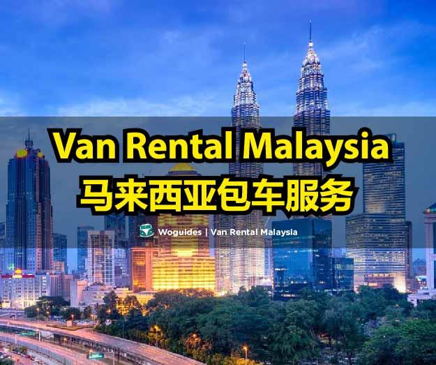 van rental malaysia - woguides