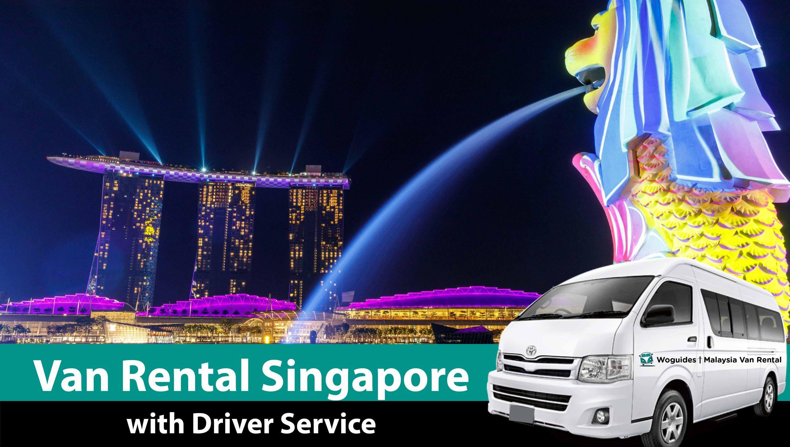 best-van-rental-singapore-woguides